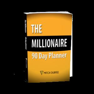 Mitch Durfee The Millionaire 90 Day Planner