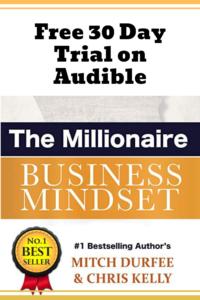 The Millionaire Business Mindset Audible