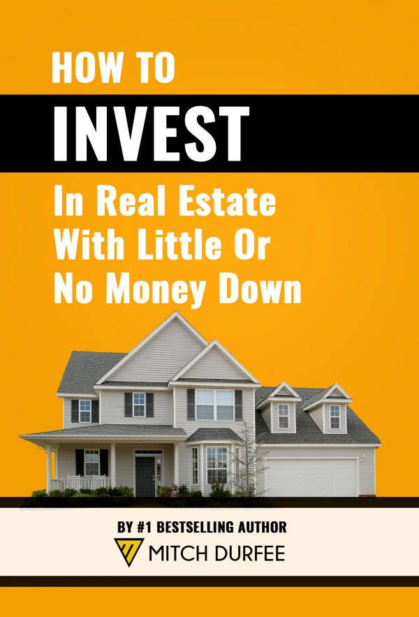 How to Invest In real Estate with Little or No Money Down